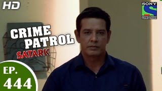 Crime Patrol - क्राइम पेट्रोल सतर्क - Wilful Blindness - Episode 444 - 12th December 2014