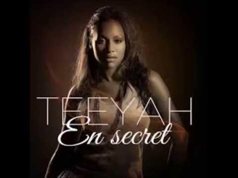 "TEEYAH ""EN SECRET"""