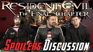 Resident Evil: The Final Chapter Spoilers Discussion