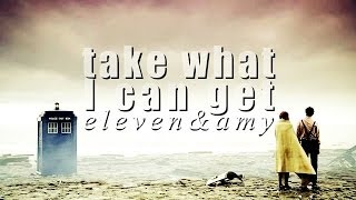 Eleven&Amy | take what i can get