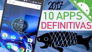 MEJORES APPS PARA ANDROID 2017