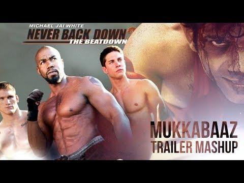 Mukkabaaz - Never Back Down   Trailer...