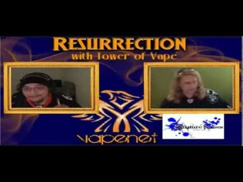 Tower of Vape | Resurrection Episode 23 | 20131107