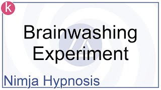 Hypnosis - Brainwashing Experiment