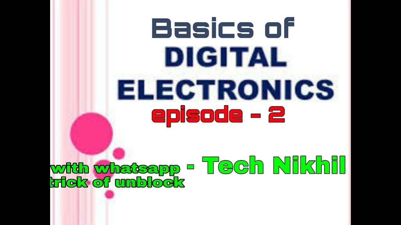 Basics of Digital electronics episode - 2