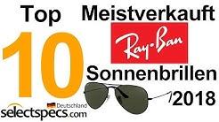 Top 10 Meistverkauft Ray Ban Sonnenbrillen 2018 - mit Selectspecs.com/de