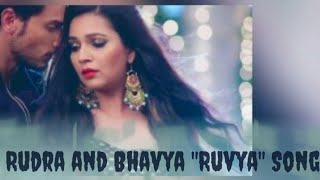 Rudra and Bhavya Song, The Ruvya Song, Ishqbaaaz, Star plus, Hotstar, Romantic song, love song,music