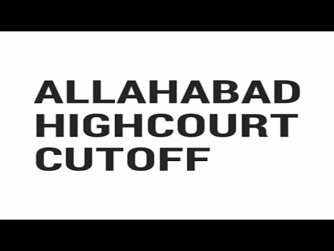 Allahabad Highcourt Cutoff