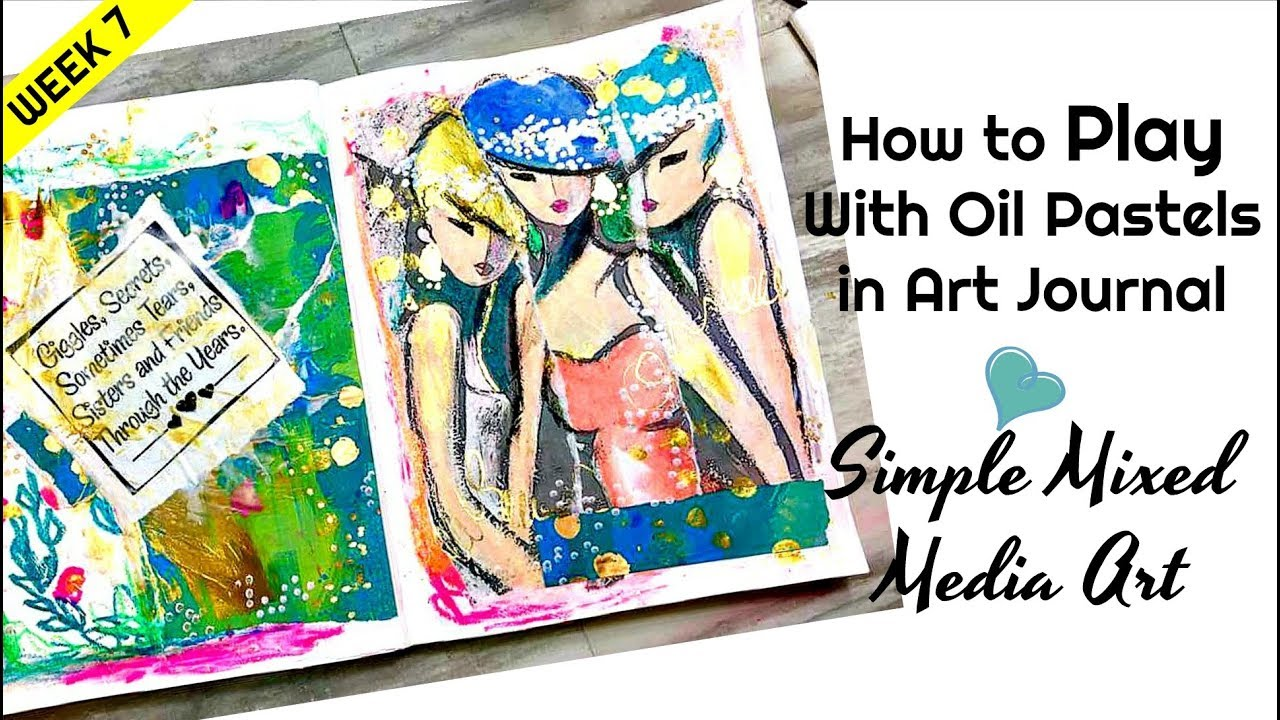 How To Play With Oil Pastels In Art Journal Easy Mixed Media Collage Page