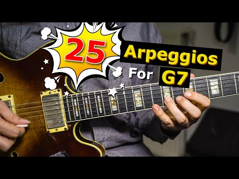 25 Arpeggios That Sound Amazing On A G7 And How To Use Them