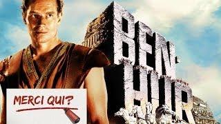 """Merci Qui? N°1 - """"Ben Hur"""""""
