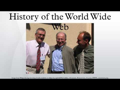 History of the World Wide Web