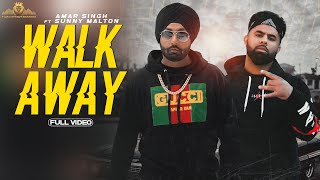 Walk Away (Amar Singh, Sunny Malton) Mp3 Song Download