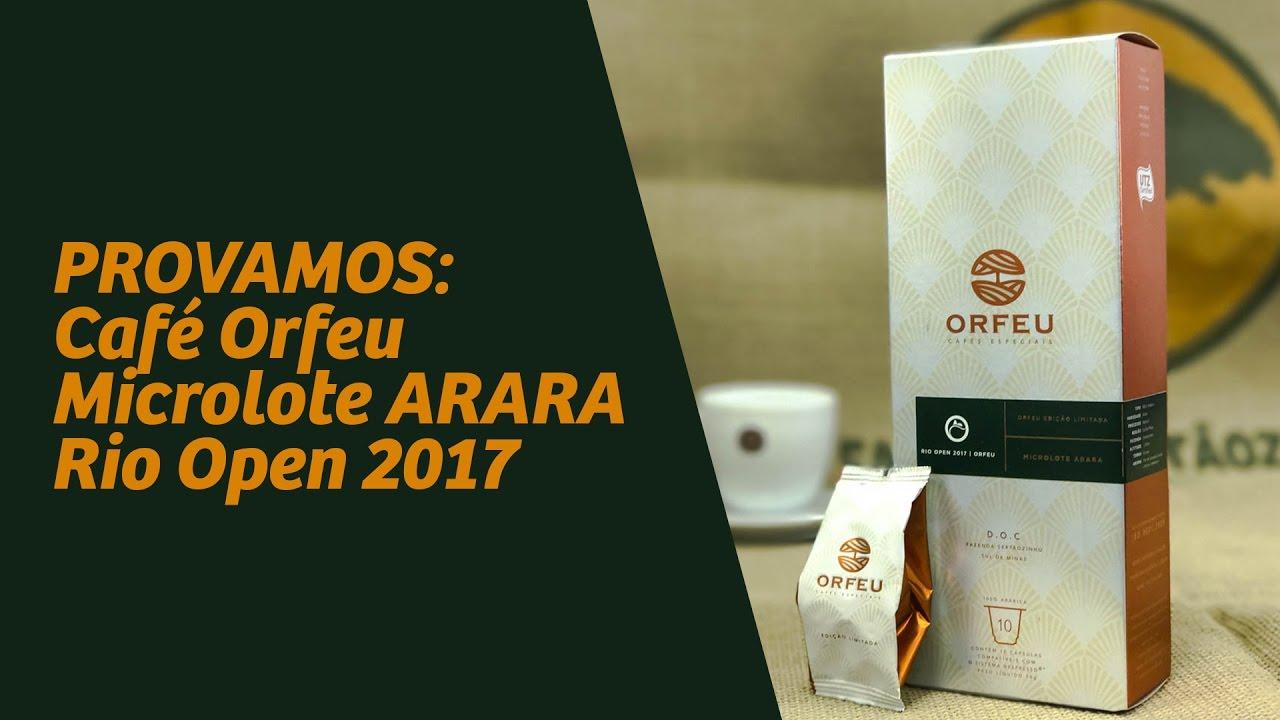 provamos café orfeu - microlote arara - open 2017 - youtube