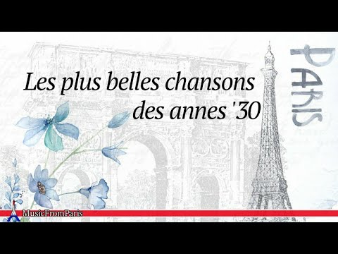 Best French Songs from the 30s | French Music