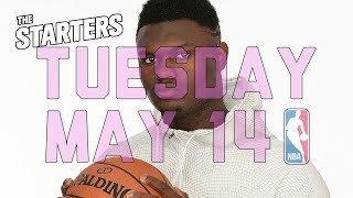 NBA Daily Show: May 14 - The Starters