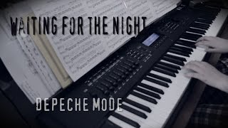 Waiting For The Night - Depeche Mode (Piano Cover)