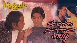 Chori chori jab nazrein mili- Full Video HD | Kareeb | Bobby Deol | Neha