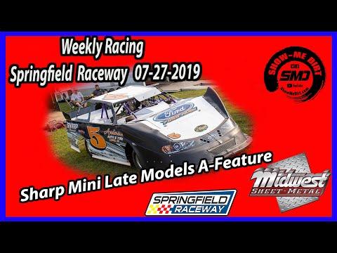 S03 E363 Sharp Mini Late Models A-Main - Springfield Raceway 7-27-2019 #DirtTrackRacing