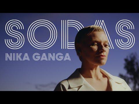 Nika Ganga - Sodas [Official Video]