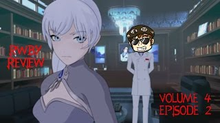 RWBY Vol 4: Episode 2 Review