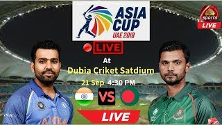 Asia Cup 2018 |Super 4| India Vs Bangladesh  Live Cricket Streaming| How to watch online pc/mobile