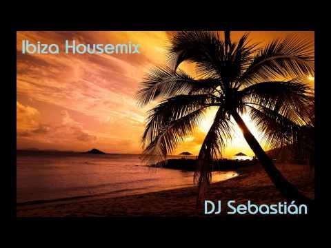 Dj Sebastián - Ibiza Housemix