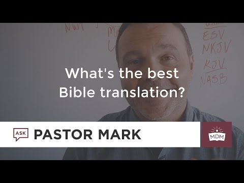 What's the best Bible translation?
