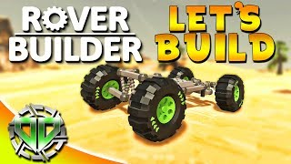 Rover Builder Gameplay : Build Vehicles & Complete the Mission! (PC Sandbox Let