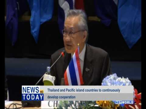 Thailand and Pacific island countries to continuously develop cooperation