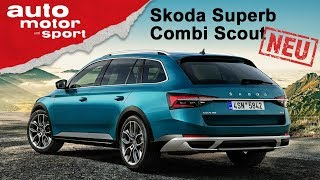 Skoda Superb Combi Scout (2019): Überflüssiger SUV-Ersatz? – Review/Fahrbericht | auto motor & sport