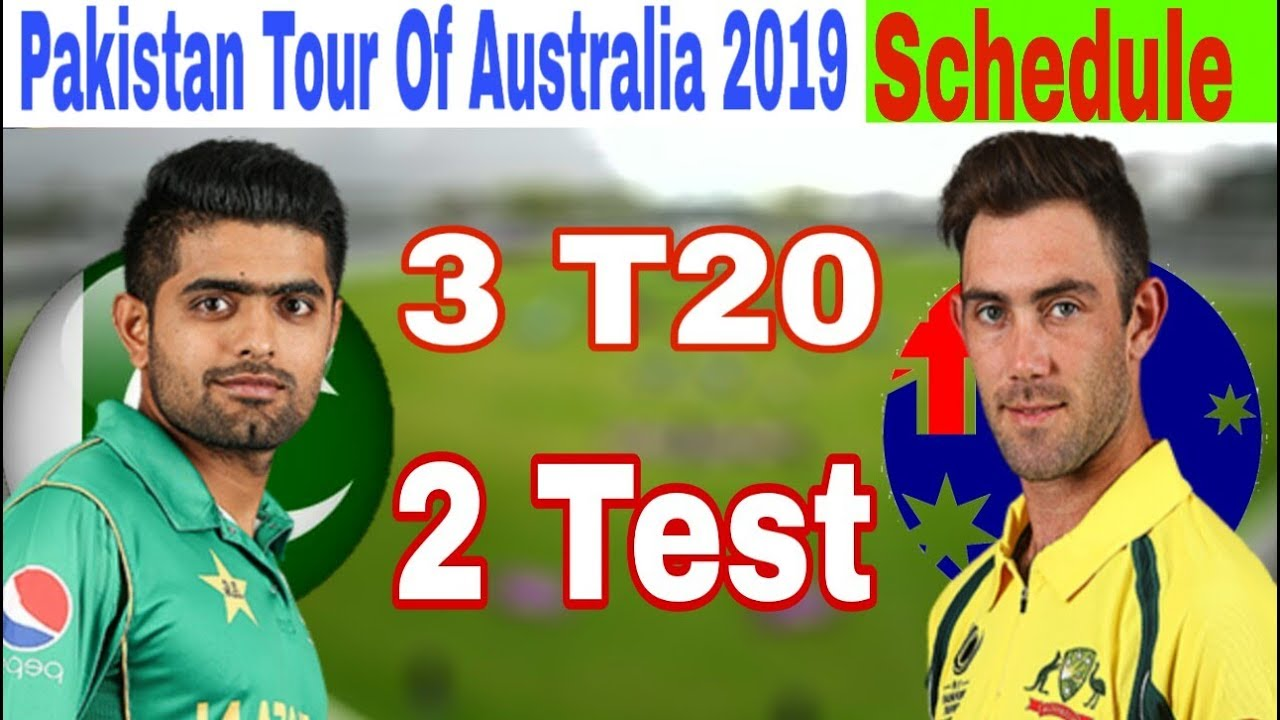 Pakistan Tour Of Australia 2019 | Fixture,Venue,Full Schedule 2019_Talib Sports