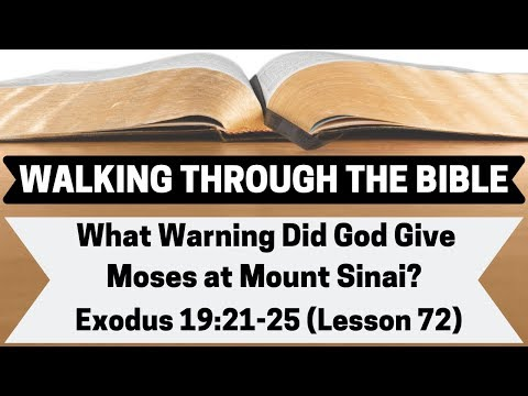 What Warning Did God Give Moses At Mount Sinai? [Exodus 19