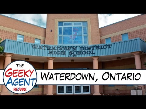 Waterdown Ontario - Community Video - The Geeky Agent - RE/MAX Escarpment