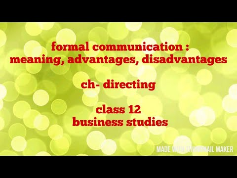 Meaning Of Formal Communication, Advantages, Disadvantages (class 12)