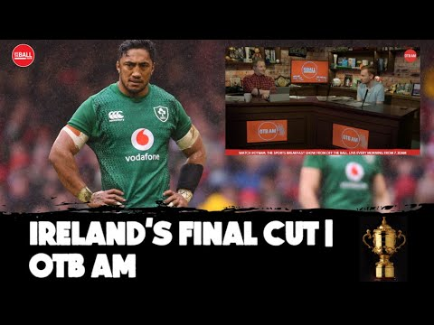 'This Is The Last Chance' | Ireland's Final Cut | Welsh Test And World Cup Chat