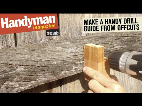 How To Make A Drill Guide From Offcuts