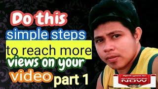 How To Get M๐re Views on Youtube || Part 1