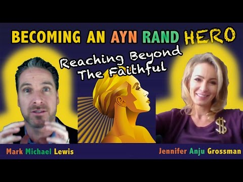Ayn Rand Hero: Jennifer Grossman - CEO The Atlas Society Social Strategy