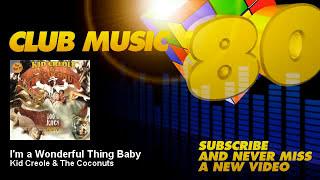 Kid Creole & The Coconuts - I