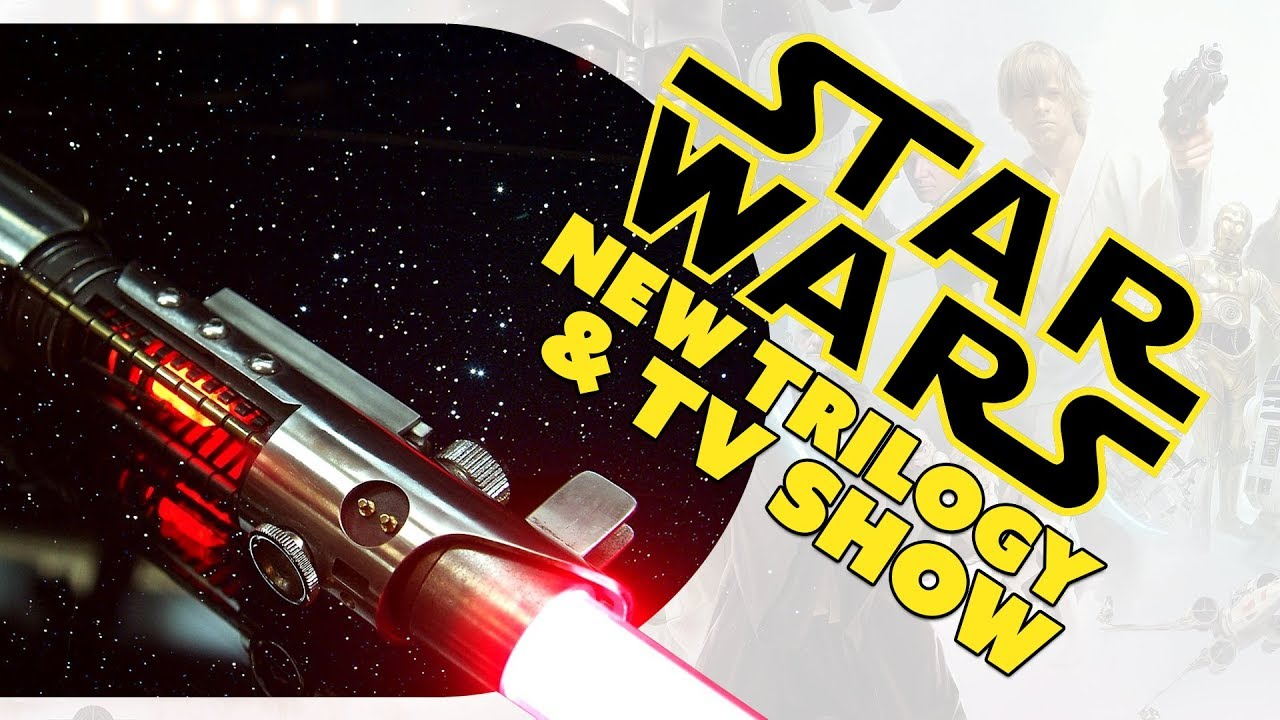 star wars gets a new trilogy and a tv show the know movie news youtube. Black Bedroom Furniture Sets. Home Design Ideas