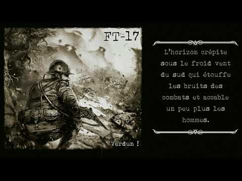 Nouvelle lyric video de FT-17 sur la guerre de Verdun