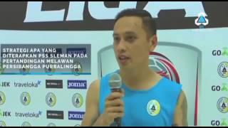 •Interview• Mahadirga Lasut - PSS SLEMAN VS PERSIBANGGA