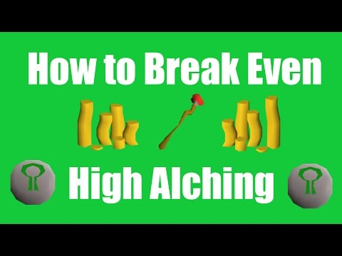 [OSRS] How to Break Even High Alching -  Oldschool Runescape High Alching Guide!