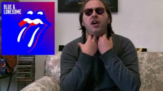 Rolling Stones - BLUE AND LONESOME Album Review