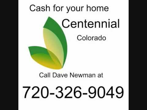 Cash for home Centennial Colorado 720-326-9049