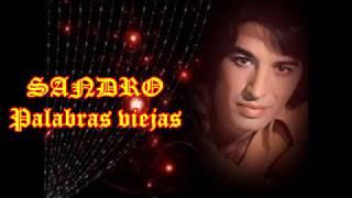 karaoke PALABRAS VIEJAS - SANDRO por Roberto Crespo