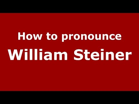 How to pronounce William Steiner (American English/US)  - PronounceNames.com