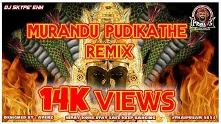 Murandu Pudikathe - PranaVi's Creation