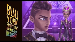 Buu York, Buu York Video  Musical | Monster High